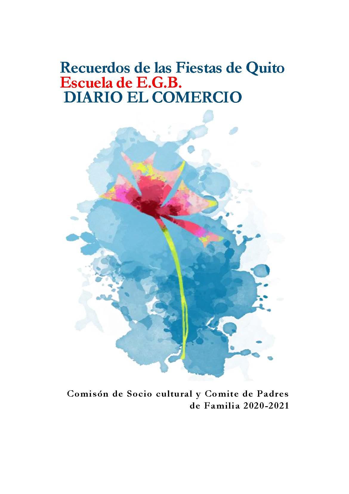 Recuerdos de las Fiestas de Quito Escuela de E.G.B. DIARIO EL COMERCIO Imagen 1